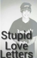 Stupid Love Letters by yoAustin