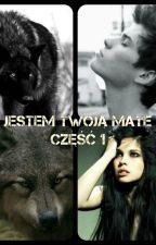 Jestem twoją Mate - część 1 by RusiaXD_pl