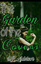 The Garden Of The Covers [APERTO] by WP_Advisor