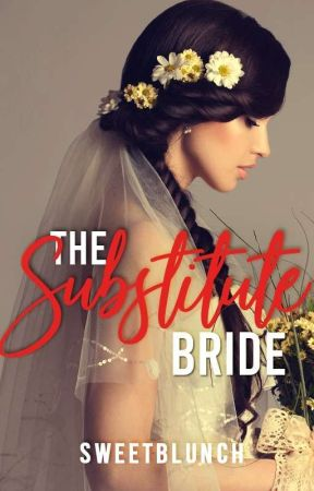 The Substitute Bride [PUBLISHED] by sweetblunch