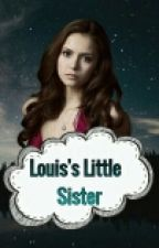 Louis's Sister  by Dady_hazza69