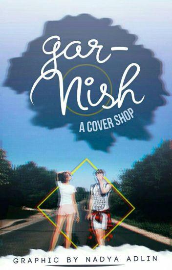 Garnish: Cover Shop [CLOSED]