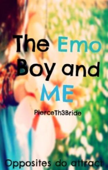The Emo Boy and Me