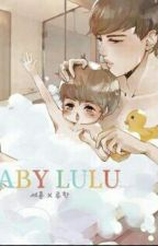 My Baby Luhannie by exolhunhanfan101