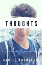 Thoughts|| Lorenzo Ostuni (English) by Kiara-J