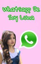 WhatsApp De Soy Luna (TERMINADA) by patriiciiagarciia