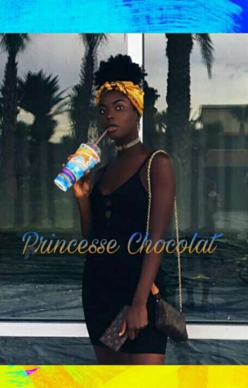 Princesse chocolat
