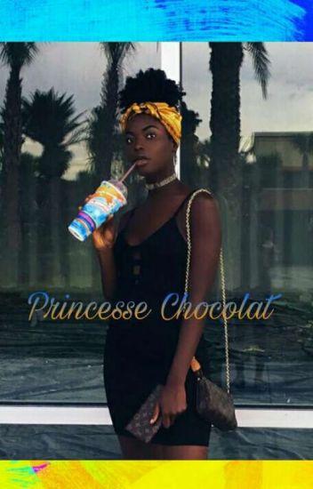Princesse chocolat (EN CORRECTION)