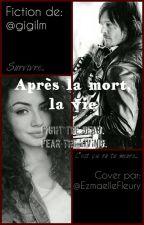 Au Bout De La Mort, La Vie. by letmefangirling