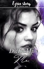 Did you miss me? | PLL FANFIC by Luluxaimee