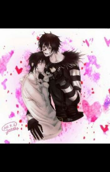 Anche i killer possono amare .(Jeff The Killer × Laughing Jack)