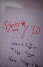 Brigrim/20 [Brigrim] by FrenyaRuby