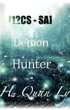 [12CS - SA] Demon Hunter by Junrei_Aozora