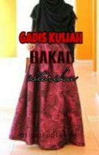 Gadis Kuliah Bakal Isteriku  by BigggApplesMM