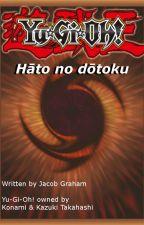 Yu-Gi-Oh! Hato no Dotoku! Season Two (Arc-V FanFiction) by SirTwistr360