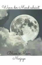 Wenn der Mond scheint - Ninjago  by Bluex_xMoon
