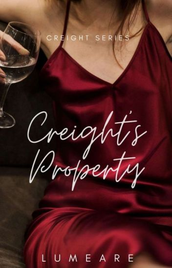 Creight's Property (Creight Series#1)