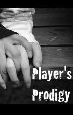 The Player's Prodigy by kanoelanii