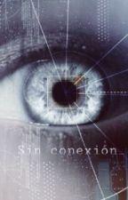 Sin conexión_ by adrinube