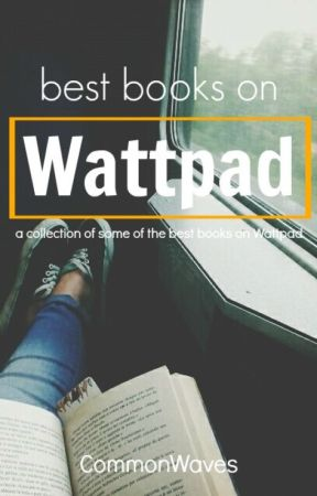 Best Books on Wattpad by glendeveron