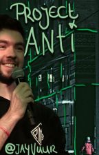 Project Anti ~ Antiseptiplier by ScarletVuur