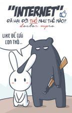 INTERNET đã hại đời thỏ như thế nào? by DoctorMPro