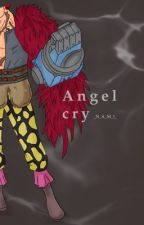 Angel cry [OnePiece Law]  by _N_A_M_I_