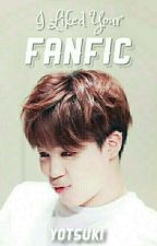 I Liked Your Fanfic | Park Jimin by btsober