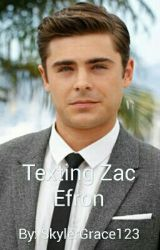 Texting Zac Efron by lurkkk123