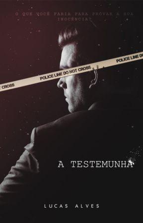 A Testemunha by LucasAlves_