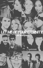 Let Me Be Your Eternity [Sospesa] by nexttohaleb
