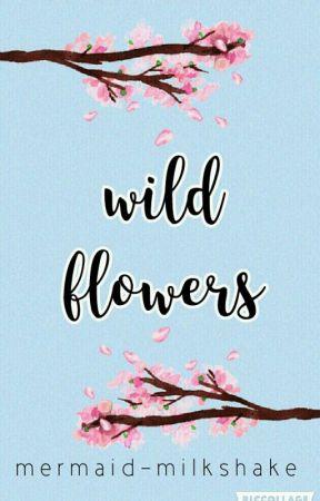 Wild Flowers by mermaid-milkshake