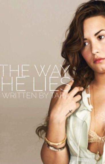 The Way He Lies ||demi lovato||