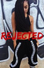 Rejected // lwt  by hxsleigh