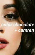 color chocolate; camren by historryxx
