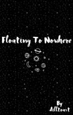 Floating to Nowhere by dilltoast