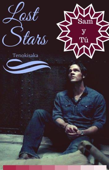 Lost stars (sam winchester y tu) COMPLETADA