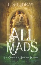 The All Mads: The Complete Second Season by Claudia_Witter