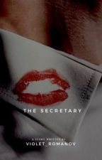 The Secretary (Completed) by violet_romanov