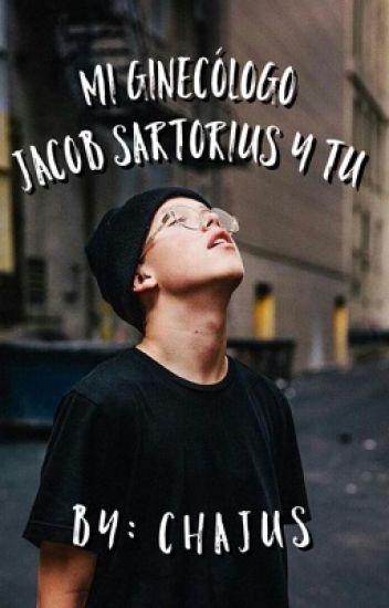 Mi Ginecólogo (Jacob Sartorius y tú) (•Hot•) +18