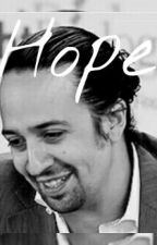 Hope - adopted by Lin Manuel Miranda by HamiltonHipster