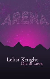 Arena by leksiknight
