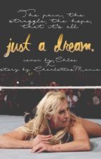 just a dream | ⇷ charlotte + becky lynch ⇸ by CharlottesMania