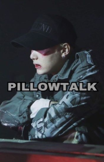 Pillowtalk |YoonMin| [SK] - (Slow Updating)