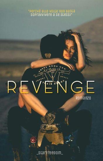 Revenge • Vendetta! {COMPLETA.IN.REVISIONE}