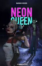 Neon Queen #Wattys2016 by Darksidepietro