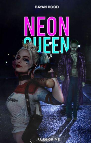 Neon Queen #Wattys2016