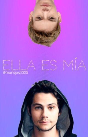 Ella es mia (Thomas, Dylan, y tu)