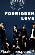 Forbidden Love ( BTS FF) by Vletscuddleandkiss