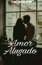 Amor Alugado by miriamdiniz